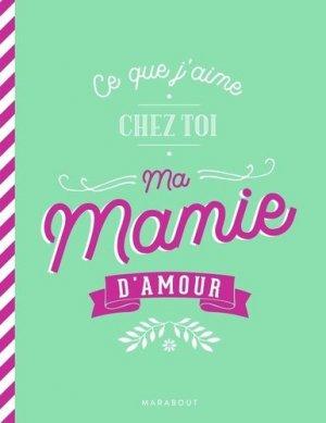 Ce que j'aime chez toi ma mamie d'amour - marabout - 9782501148498 -