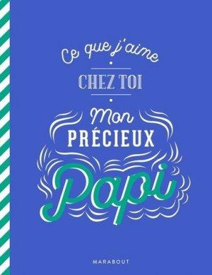 Ce que j'aime chez toi mon précieux papi - Marabout - 9782501148504 -