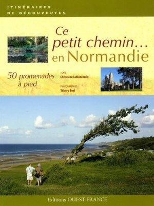 Ce petit chemin en Normandie - ouest-france - 9782737343520 -