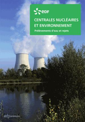 Centrales nucléaires et environnement - edp sciences - 9782759809134 -
