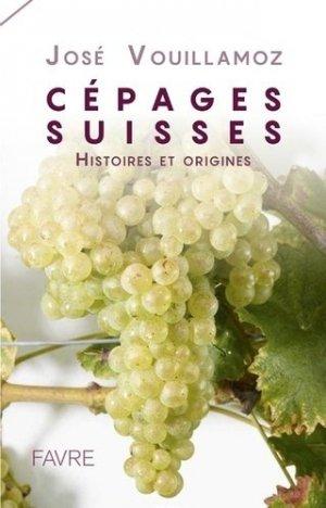 Cépages Suisses - favre - 9782828916305 -