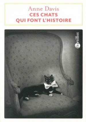 Ces chats qui font l'histoire - bartillat - 9782841006830 -