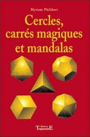 Cercles, carrés magiques et mandalas - Trajectoire - 9782841973026 -