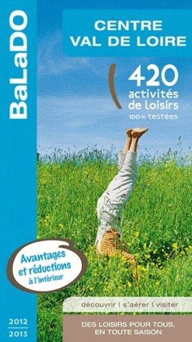 Centre Val de Loire - Editions Mondéos - 9782847545975 -