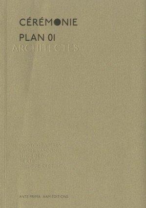 Cérémonie Plan 01 Architectes - aam - 9782871432340 -