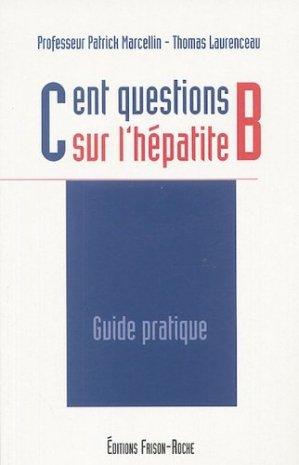 Cent questions sur l'hépatite B - frison roche - 9782876714892 -
