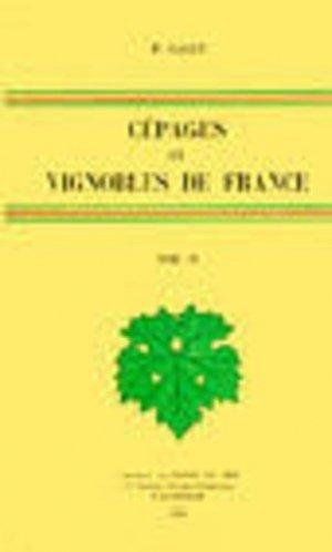 Cépages et vignobles de France Tome 4 Les raisins de table - La production viticole française - pierre galet - 9782877770378 -