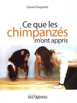 Ce que les chimpanzés m'ont appris - multimondes - 9782895444756 -