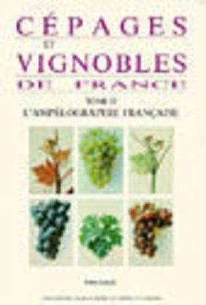 Cépages et vignobles de France Tome 2 L'ampélographie française - pierre galet - 9782902771042 -