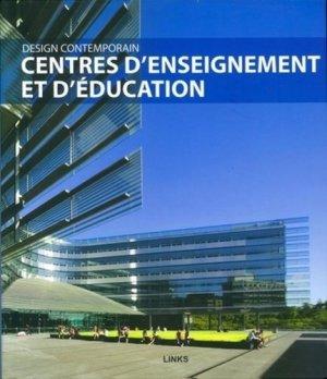 Centre d'enseignement et d'éducation. Design contemporain - Links books - 9788492796618 -