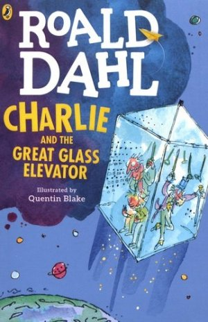 CHARLIE AND THE GREAT GLASS ELEVATOR  - PENGUIN - 9780141365381 -