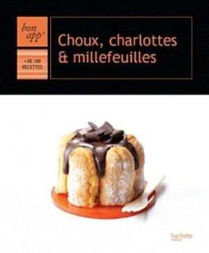Choux charlotte et millefeuilles - Hachette - 9782012303096 -