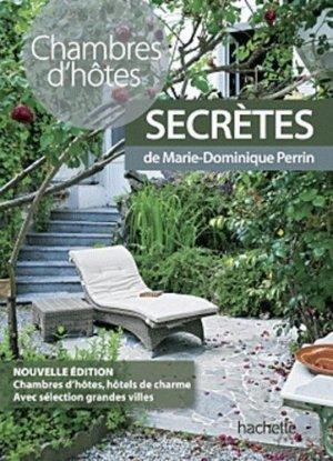 Chambres d'hôtes secrètes - Hachette - 9782012449831 -