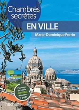Chambres d'hôtes au vert/en ville - Hachette Tourisme - 9782012453517 -