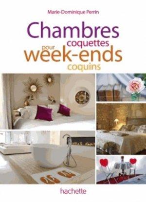 Chambres coquettes pour week-ends coquains - Hachette Tourisme - 9782012454217 -