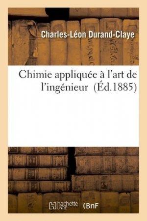 Chimie appliquée à l'art de l'ingénieur - Hachette/BnF - 9782013539432 -