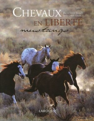 Chevaux en liberté Mustangs - larousse - 9782035822536 -