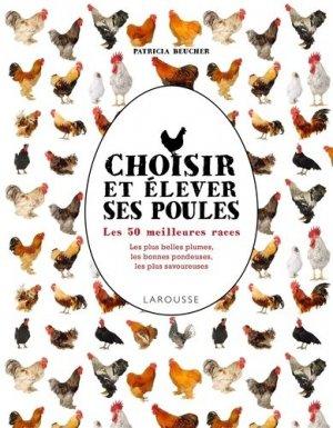 Choisir et élever ses poules - larousse - 9782035879066