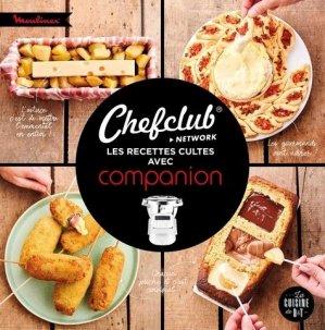 Chef Club : 50 recettes cultes au Companion - dessain et tolra - 9782035986238 -