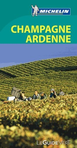 Champagne Ardenne - Michelin Editions des Voyages - 9782067180925 -