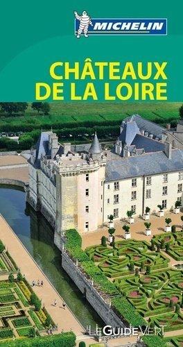 Châteaux de la Loire - Michelin Editions des Voyages - 9782067189904 -