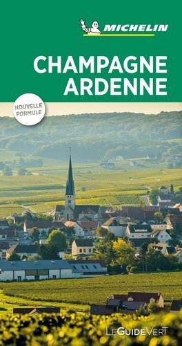 Champagne Ardenne - Michelin Editions des Voyages - 9782067238145 -