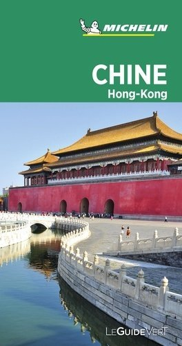 Chine. Hong-Kong, Edition 2020 - Michelin Editions des Voyages - 9782067244832 -