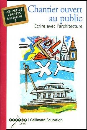 Chantier ouvert au public - gallimard editions - 9782070307623 -