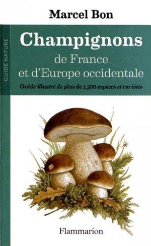 Champignons de France et d'Europe occidentale - flammarion - 9782081288218 -