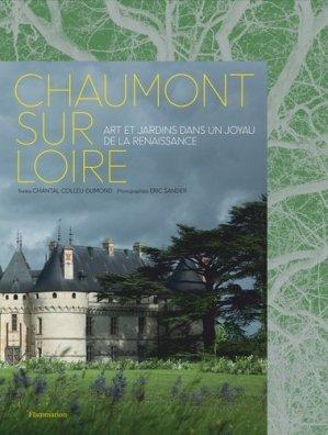 Chaumont-sur-Loire - Flammarion - 9782081423497 -