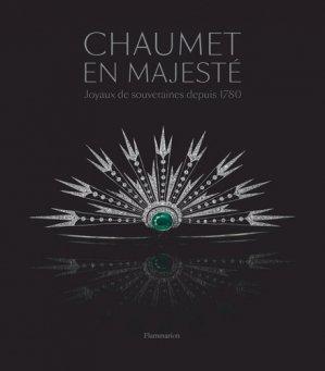 Chaumet en majesté - Flammarion - 9782081489349 -