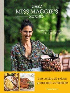 Chez Miss Maggie's kitchen - flammarion - 9782081494695 -