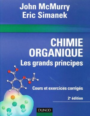 Chimie organique - dunod - 9782100505470 -