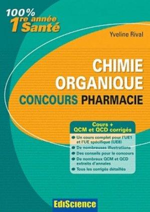 Chimie organique - édiscience - 9782100573899 - Embryologie, histologie, Génétique