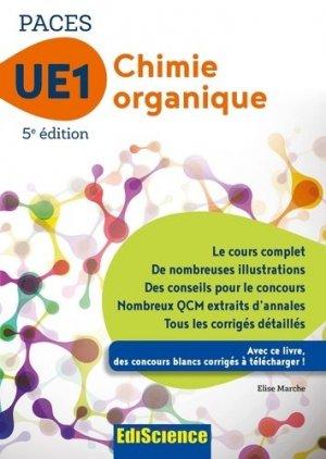 Chimie organique - UE1 PACES - édiscience - 9782100748853 - livre paces 2020, livre pcem 2020, anatomie paces, réussir la paces, prépa médecine, prépa paces