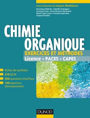 Chimie organique - Exercices et méthodes - dunod - 9782100749454 -