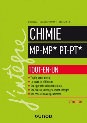 Chimie tout-en-un MP/MP*-PT/PT* - 5e éd - dunod - 9782100814817 -