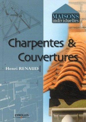 Charpentes et couvertures  - eyrolles - 9782212111286 -