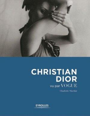 Christian Dior vu par Vogue - eyrolles - 9782212140484 -