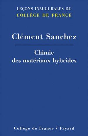 Chimie des matériaux hybrides - fayard - 9782213668604 -