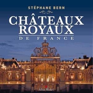 Châteaux royaux de france - albin michel - 9782226250636 -