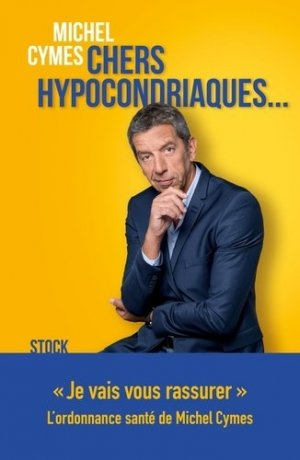 Chers hypocondriaques... - stock - 9782234086036 -