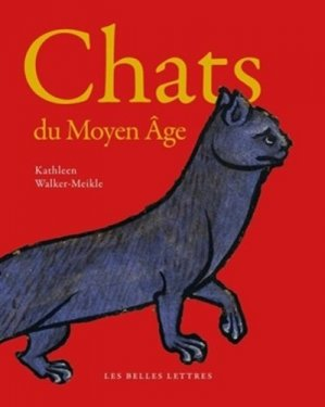 Chats du Moyen Âge - les belles lettres - 9782251444826 -