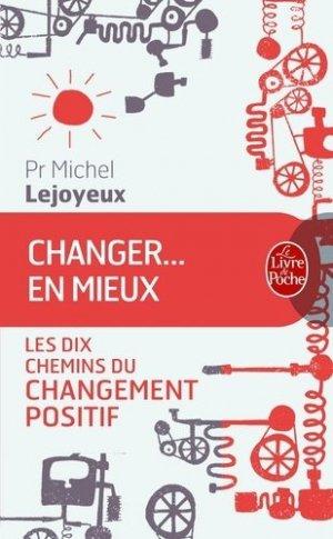 Changer ... en mieux - le livre de poche - lgf librairie generale francaise - 9782253166214 -