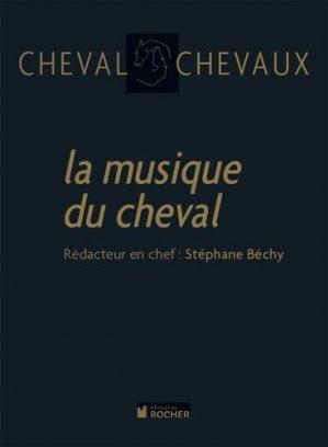 Cheval Chevaux N° 5 : La musique du cheval - du rocher - 9782268069623 -