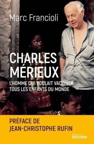 Charles Mérieux - du rocher - 9782268091709 -