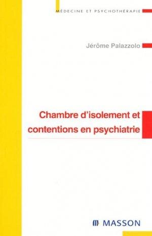 Chambre d'isolement et contentions en psychiatrie - elsevier / masson - 9782294009167