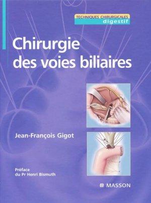 Chirurgie des voies biliaires - elsevier / masson - 9782294020902