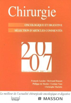 Chirurgie 2007 oncologique et digestive sélection d'articles commentés  - elsevier / masson - 9782294080661 -