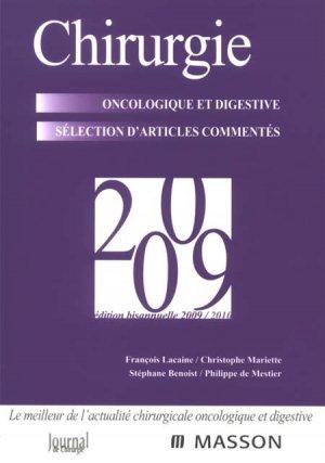 Chirurgie oncologique et digestive sélection d'articles commentés 2009 - elsevier / masson - 9782294708206 -